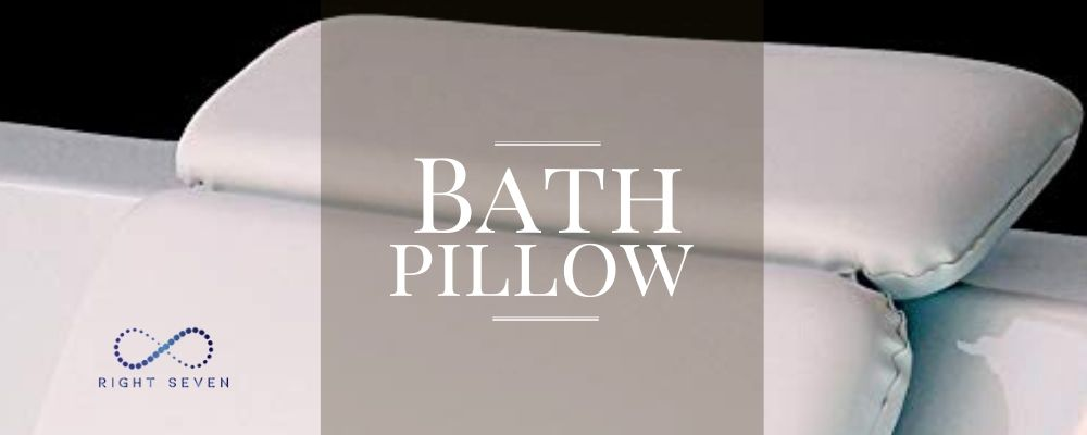 Best Bath Pillow for Straight Back Tub