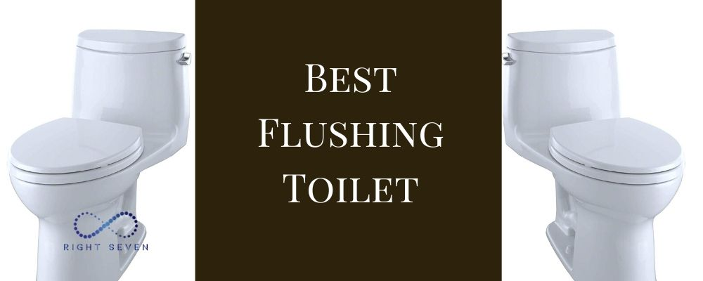 best flushing toilet