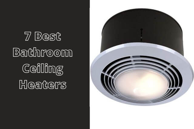 Best Bathroom Ceiling Heaters 2021, What Is The Best Bathroom Ceiling Heater